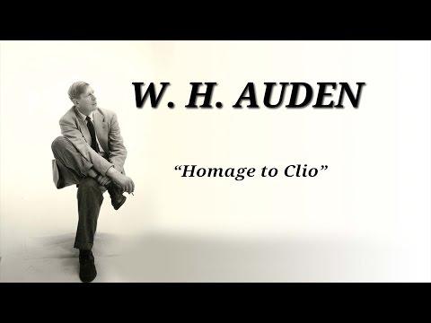 W.H.Auden - Homage to Clio