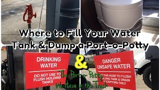 Expediter Team ~ Where You Can Fill Your Fresh Water Tank & Dump A Port O Potty