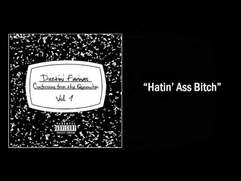 Deztini Farinas - Hatin' Ass Bitch (audio)