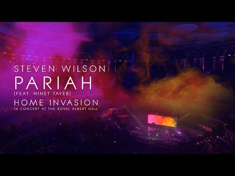Steven Wilson  Pariah from Home Invasion: In Concert at the Royal Albert Hall