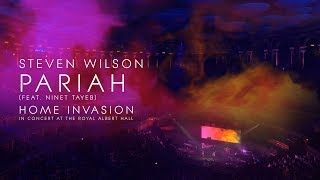 Steven Wilson - Pariah (from Home Invasion: In Concert at the Royal Albert Hall)
