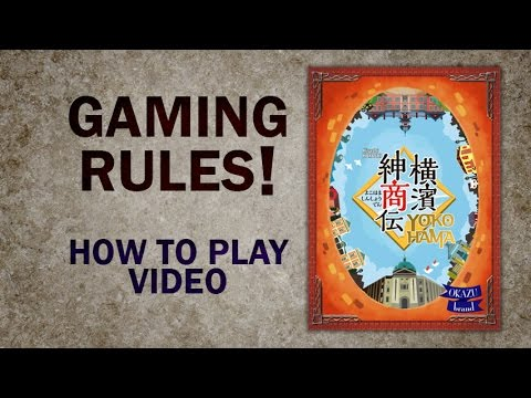 Yokohama - How to Play - Official Rules Video