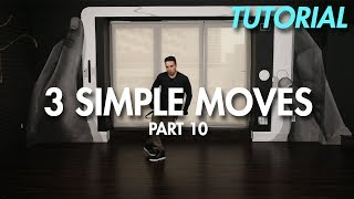 3 Simple Dance Moves for Beginners - Part 10 (Hip Hop Dance Moves Tutorial)   Mihran Kirakosian - Stafaband