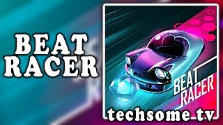 Beat Racer Race On 8 Amazing Beats
