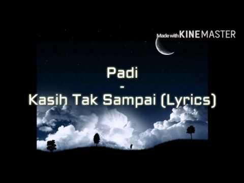 Padi - Kasih Tak Sampai Lyrics (MadewithKINEMASTER)