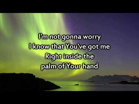 Kari Jobe - Steady My Heart - Instrumental with lyrics