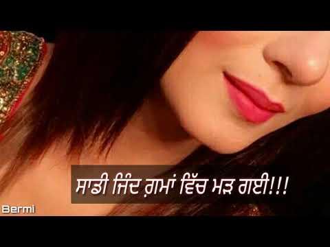 Kis Karke Sadi Nahi Hoi Asi Kamiyan Labhde Rehne Aa || WhatsApp status awsome song