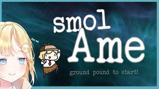 【FANMADE GAME】Smol Ame!!