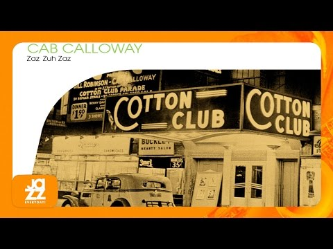 Cab Calloway And His Cotton Club Orchestra - Kickin' the Gong Around