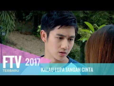 FTV Kenny Austin & Indah Permatasari | Kalau Lupa Jangan Cinta