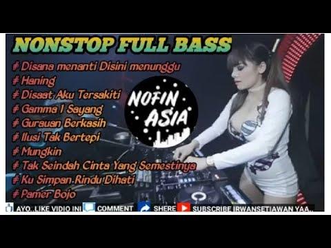 DJ HANING NOFIN ASIA LAGU DAYAK VIRAL FULL BASS 2019