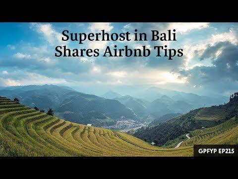 Airbnb Hosting EP 215: Superhost in Bali Shares Airbnb Tips