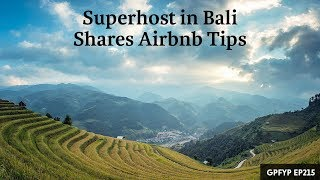 Gambar cover Airbnb Hosting EP 215: Superhost in Bali Shares Airbnb Tips