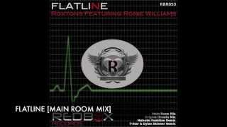 Roxtons Ft Ronie Williams - Flatline [Main Room Mix]
