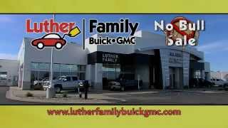 No Games, No Gimmicks, No Bull - Luther Family Buick GMC