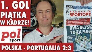 Polska - Portugalia 2:3. Pierwszy gol Piątka, Kuba 103! Polsport live #5