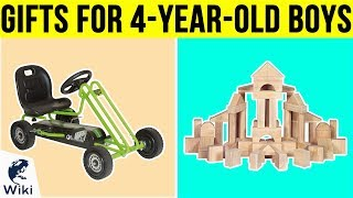 10 Best Gifts For 4-year-old Boys 2019
