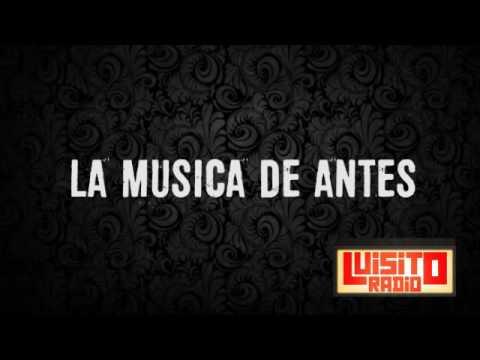 Luisito Radio La música de antes