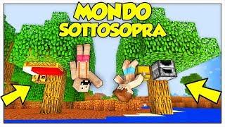 SOPRAVVIVIAMO NEL MONDO AL CONTRARIO! - Minecraft ITA