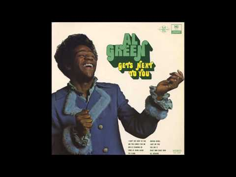 Al Green - I Can't Get Next To You