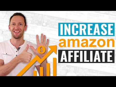 Amazon Affiliate Program - 6 Ways to MAXIMIZE Your Earnings!