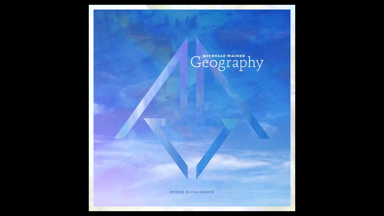 Michelle Ando • Geography (Ryden Ridge Remix)