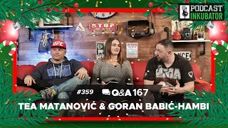 Podcast Inkubator #359 Q&A 167 - Goran Babić-Hambi & Tea Matanović