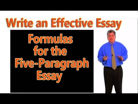 How to Write an Effective 5-Paragraph Essay Formulas for 5
