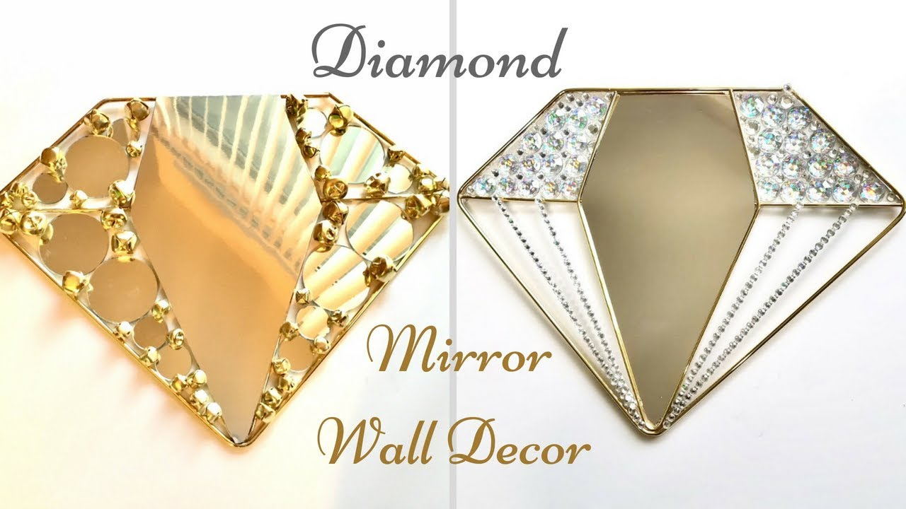 How To Make a Diamond Mirror Wall Decor| Inexpensive Wall Decorating ...