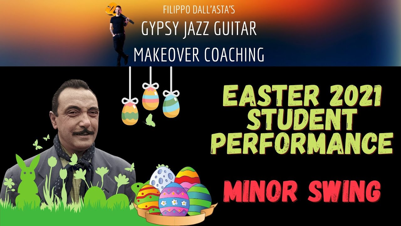 Gypsy Jazz Guitar Makeover Coaching - Students Easter 2021 Performance: Minor Swing