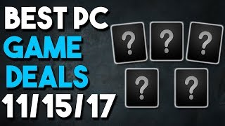 Top 5 BEST PC Game Deals of the Week 11/15/17