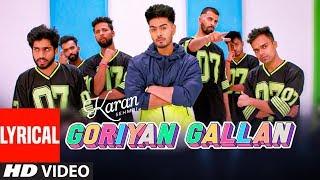 Karan Sehmbi: Goriyan Gallan (Full Lyrical Song) Desi Routz | Ranbir Singh | Latest Punjabi Songs