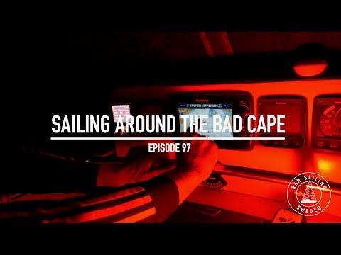 Sailing Around The Bad Cape - Ep. 97 RAN Sailing
