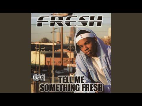 Tell Me Something Fresh (feat. Bonecrusher)