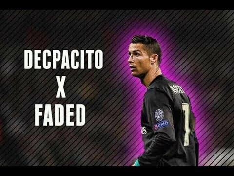 Cristiano Ronaldo – Despacito x Faded 2018