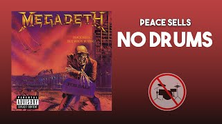 Peace Sells - Megadeth DRUMLESS [HQ]