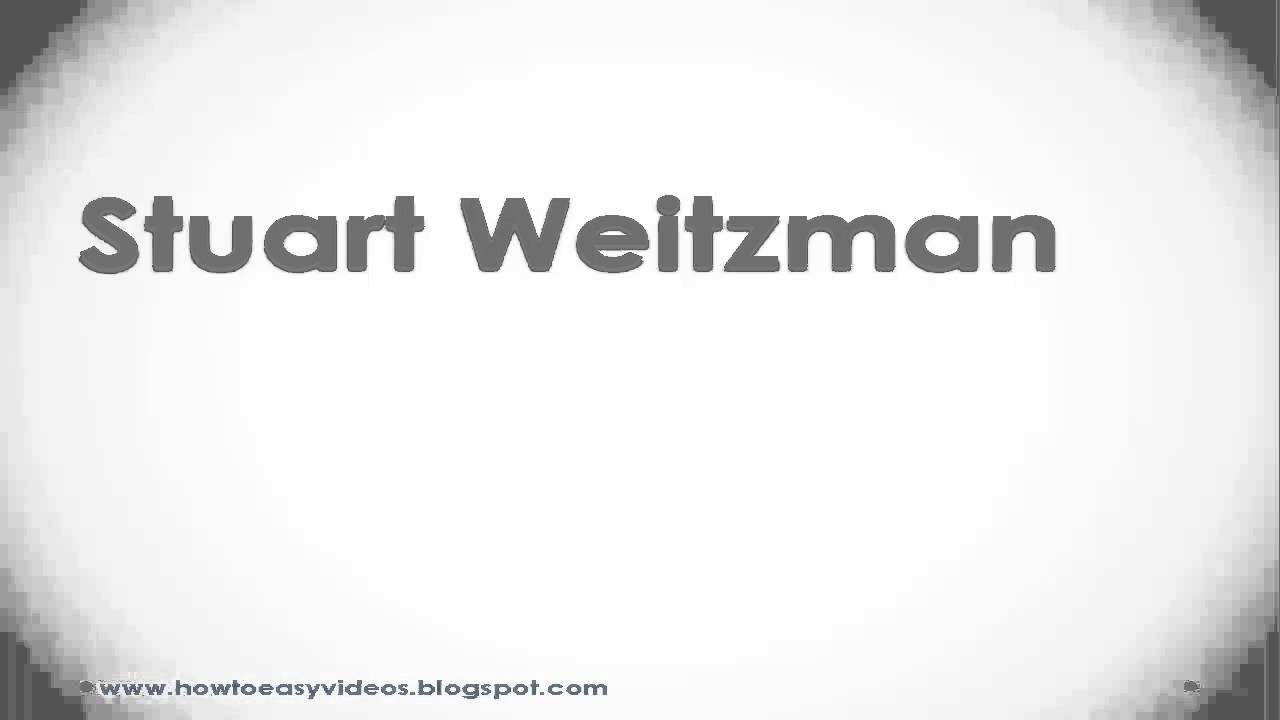 How to pronounce or say Stuart Weitzman