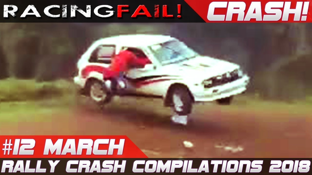 Racing And Rally Crash Compilation Week 12 March 2018 Racingfail