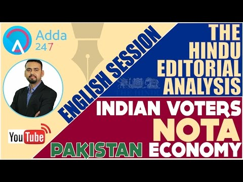 THE HINDU EDITORIAL ANALYSIS - INDIAN VOTERS AND NOTA & PAKISTANI ECONOMY FOR (SBI PO 2017