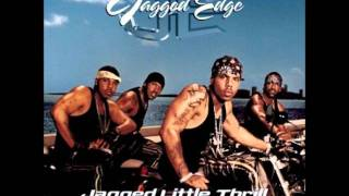 Jagged Edge - Girl It