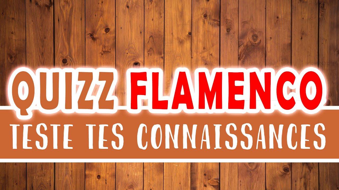 QUIZZ sur une chanson [ Flamenco Culturel ]