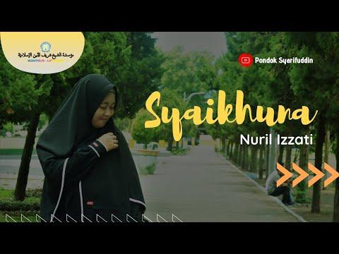 SYAIKHUNA - Nuril Izzati | Santri Pondok Pesantren Putri Kyai Syarifuddin | LUMAJANG