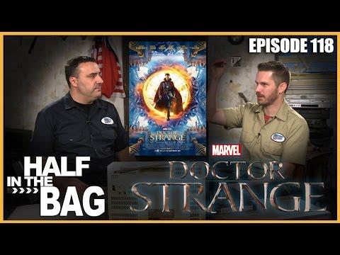 Half in the Bag Episode 118: Doctor Strange