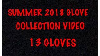 SUMMER 2018 GLOVE COLLECTION