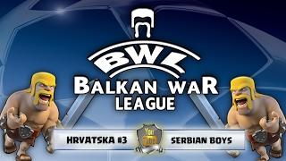 Clash of Clans | BALKAN WAR LEAGUE | Hrvatska #3 vs Serbian Boys