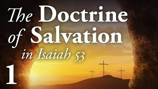 The New and Living Way - The Doctrine of Salvation 1