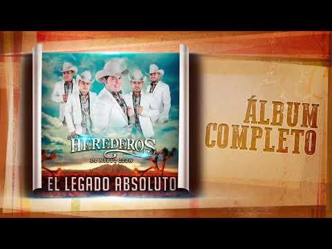 Los Herederos de Nuevo León - El Legado Absoluto ( Álbum Completo )