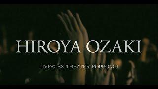 尾崎裕哉 / 27 [LET FREEDOM RING TOUR 2017 at EX THEATER ROPPONGI]