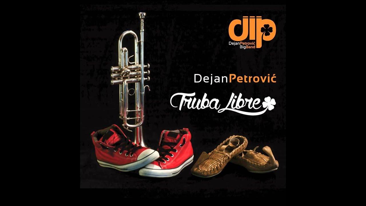 08 - Dejan Petrovic Big Band - NEW CHACHAK - (Audio2014)