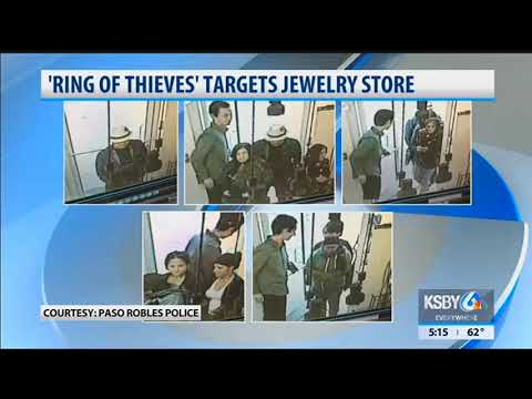 Paso Robles police: 'Ring of thieves' targets jewelry store